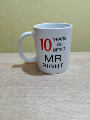 Cana personalizata 10 Years Of Being MR Right